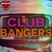 Club Bangers de Various Artists