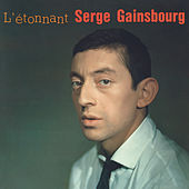 L'étonnant Serge Gainsbourg by Serge Gainsbourg