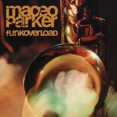 Funk Overload von Maceo Parker