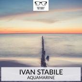Aquamarine - Single by Ivan Stabile
