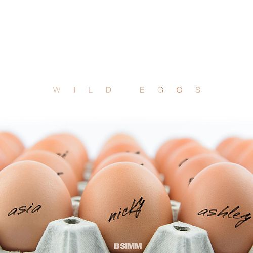 Wild Eggs by B Simm