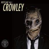Rusty Cage, Vol. 3: Crowley by Rusty Cage