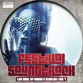 Festival Soundtrack - Best of House & Electro, Vol. 7 by Various Artists
