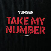 Take My Number by Yungen