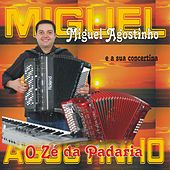 O Zé da Padaria by Miguel Agostinho