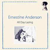 All Day Lazing by Ernestine Anderson