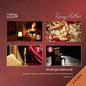 Hintergrundmusik, Vol. 5 - 8 (4 Alben) - Background Music for Restaurants (Romantic Piano Music) by Ronny Matthes