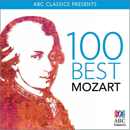 100 Best – Mozart by Various Artists
