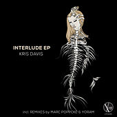 Interlude EP by Kris Davis
