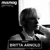 Mixmag Germany presents Britta Arnold de Various Artists