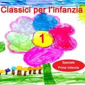 Classici per l'infanzia 1 di Serena E I Bimbiallegri