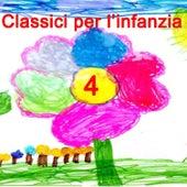 Classici per l'infanzia 4 di Serena E I Bimbiallegri