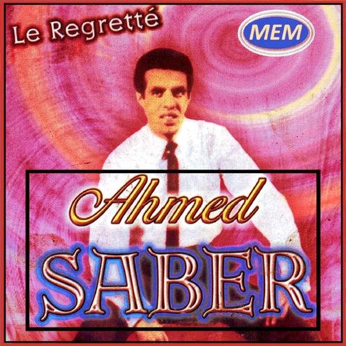 Le regretté by Ahmed Saber