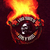 A Rock Tribute To Guns N' Roses by Various Artists