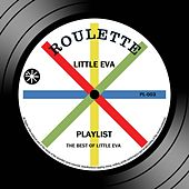 Playlist: The Best Of Little Eva by Little Eva