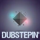 Dubstepin' von Various Artists
