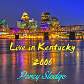 Kentucky Live 2006 von Percy Sledge
