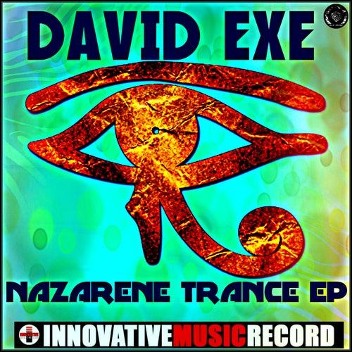 Nazarene Trance (EP) by David Exe : Napster
