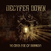 The Other Side of Darkness by Decyfer Down