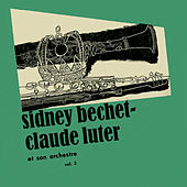Sidney Bechet - Claude Luter Vol 2 (Remastered) by Sidney Bechet