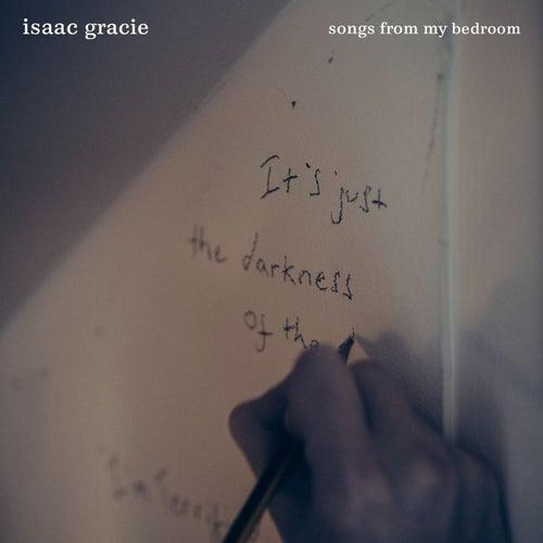 Songs From My Bedroom van Isaac Gracie