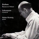 Brahms, Schumann: Sonata in F Minor, Carnaval by Walter Hautzig
