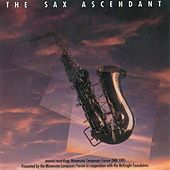 The Sax Ascendant by Various Artists