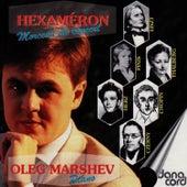 Hexaméron by Oleg Marshev