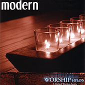 Modern Worship Hymns: A United Worship Series de Various Artists