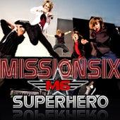 Superhero by MissionSix