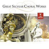 Great Secular Choral Works de Various Artists