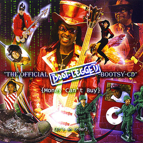 The-Official-Boot-Legged-Bootsy-Cd by Bootsy Collins