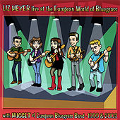 Live At the European World of Bluegrass by Liz Meyer