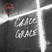 Grace To Grace by Hillsong Worship