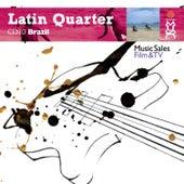 Latin Quarter X: Brazilian: Hip-Hop, Funk, House, Ska, Reggae, Fusion, Rock, Rap & Urban by Various Artists