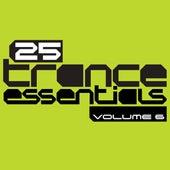 25 Trance Essentials, Vol. 6 von Various Artists