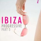 Ibiza Progressive Part 3 by Various Artists