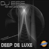 Deep De luxe de DJ Eef