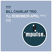 I'll Remember April by Bill Charlap