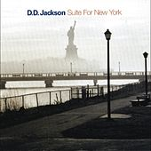 Suite For New York by D.D. Jackson