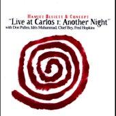 Live at Carlos I: Another Night (with Don Pullen, Idris Muhammad, Chief Bey & Fred Hopkins) von Hamiet Bluiett