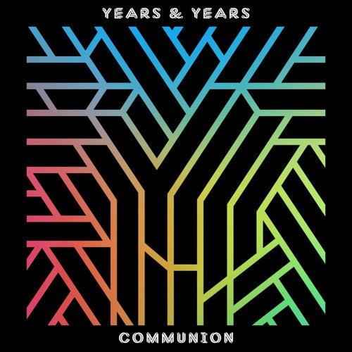 Communion (Deluxe) von Years & Years