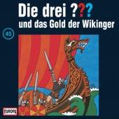 045/und das Gold der Wikinger von Die drei ???