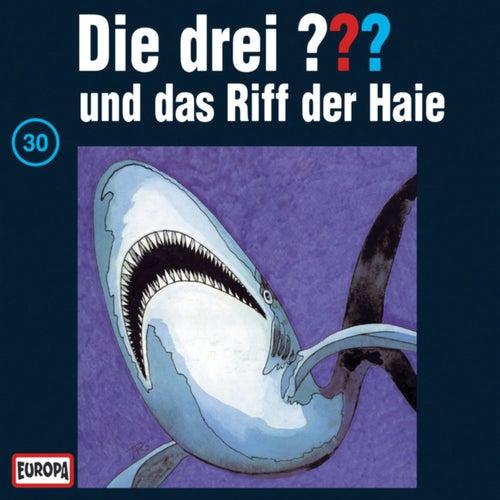 030/und das Riff der Haie von Die drei ???