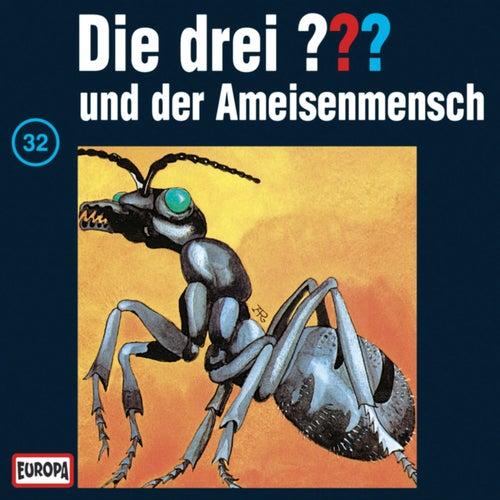 032/und der Ameisenmensch von Die drei ???
