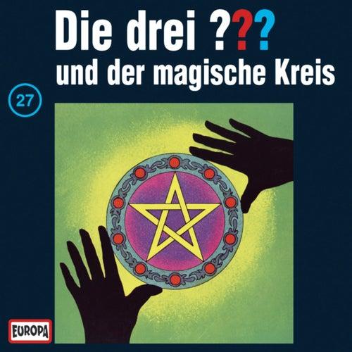 027/und der magische Kreis von Die drei ???