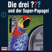 001/und der Super-Papagei von Die drei ???
