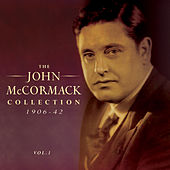 The John Mccormack Collection 1906-42, Vol. 1 by Various Artists