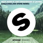 Eagle Eyes (Joe Stone Remixes) by Felix Jaehn