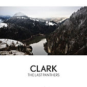 The Last Panthers by Clark
